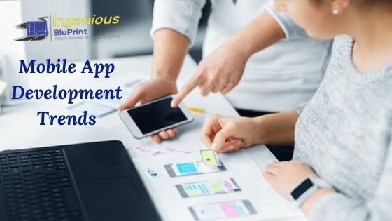 Mobile App Development Trends to Watch Out in 2020